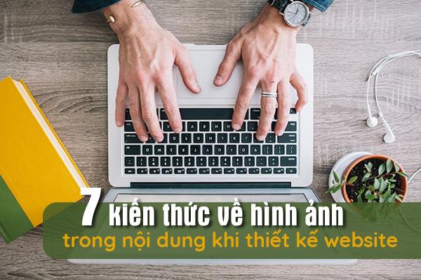 7-kien-thuc-ve-hinh-anh-trong-noi-dung-khi-thiet-ke-website