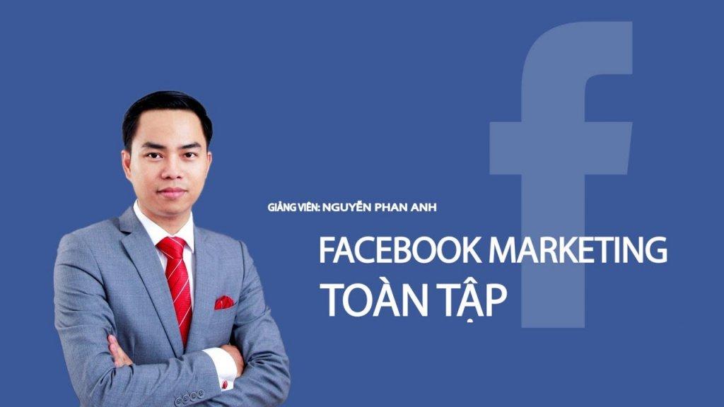 Khoá học Facebook Marketing toàn tập - từ cơ bản đến chuyên sâu